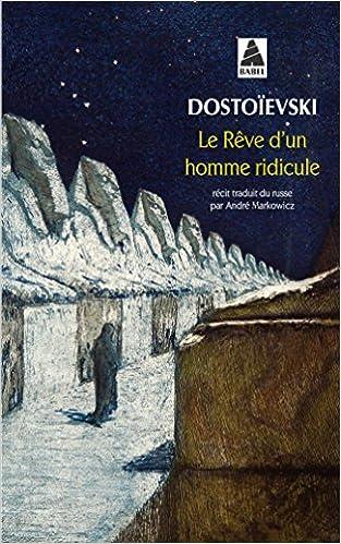 Livre Le rêve d'un homme ridicule : Un récit fantastique pdf, epub ebook