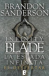 Infinity Blade. La espada Infinita par Sanderson