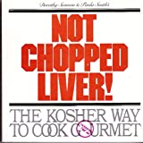 Not Chopped Liver!, Dorothy Seaman and Paula Smith, 0933374003