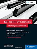 SAP Process Orchestration (SAP PO): The Comprehensive Guide, 2nd Edition Front Cover