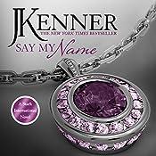 Say My Name: Stark International 1 | J. Kenner