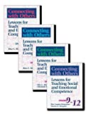 img - for Connecting with Others, Four Volume Set: Lessons for Teaching Social and Emotional Competence book / textbook / text book