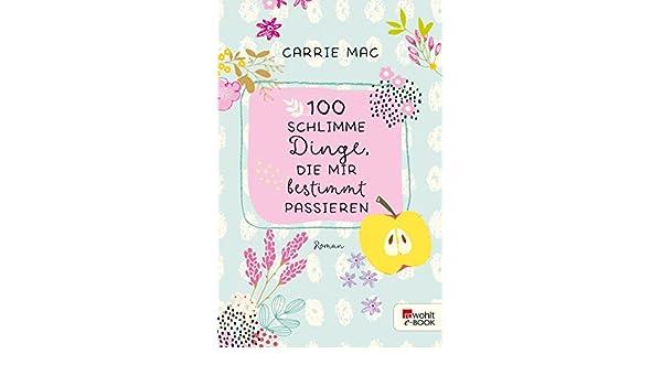 100 schlimme Dinge, die mir bestimmt passieren (German Edition ...