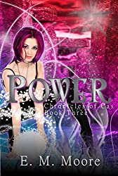 Power: A New Adult Urban Fantasy Novel (Chronicles of Cas Book 3)