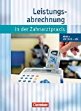 Zahnmedizinische Fachangestellte - Leistungsabrechnung in der Zahnarztpraxis (mit GOZ 2012): BEMA, GOZ 2012, GOÄ: Schülerbuch