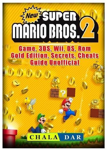 Price comparison product image New Super Mario Bros 2 Game, 3ds, Wii, Ds, Rom, Gold Edition, Secrets, Cheats, Guide Unofficial