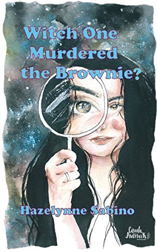 Witch One Murdered the Brownie? (The Luna Cozy Mystery Series Book 1) by [Sabino, Hazelynne]