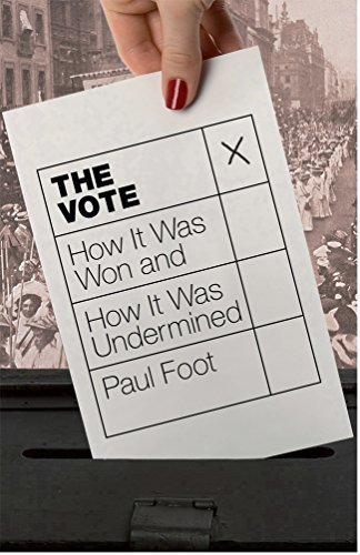 The Vote by Paul Foot (2012-11-01)