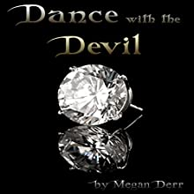 Dance with the Devil | Livre audio Auteur(s) : Megan Derr Narrateur(s) : Paul Morey
