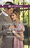 Running from Scandal, Amanda McCabe, 0373297653