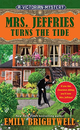 Mrs. Jeffries Turns the Tide (Mrs.Jeffries Mysteries Book 31)