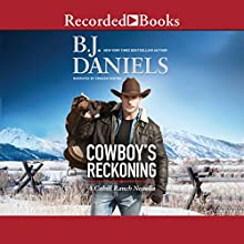 Cowboy's Reckoning: A Cahill Ranch Novella Audiobook by B. J. Daniels Narrated by Graham Winton