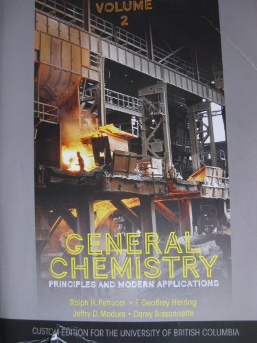 General Chemistry: Principles and Modern Applications, UBC Ed., Vol. 2