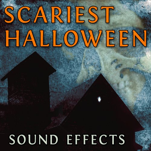 Scariest Halloween Sound Effects