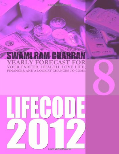 Download Life Code 8 Yearly Forecast For 2012 pdf epub