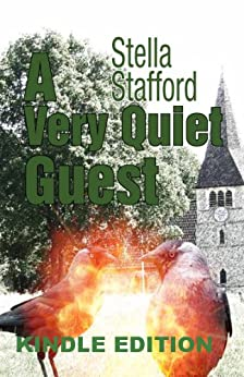 A Very Quiet Guest (Little Wychwell Mysteries Book 2) by [Stafford, Stella]
