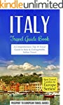 Italy Travel Guide: Italy: Travel Gui...