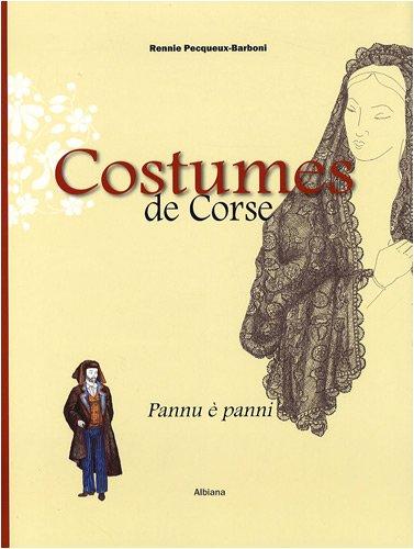 Costumes-de-Corse-Pannu--panni-XVIe-XXe-sicle