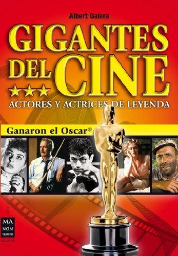 Descargar Libro Gigantes Del Cine: Actores Y Actrices De Leyenda Albert Galera Domingo
