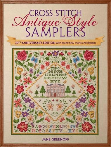Cross Stitch Antique Style Samplers: 30th anniversary editio