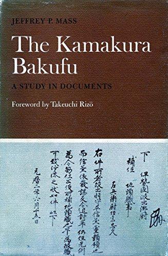 The Kamakura Bakufu: A Study in Documents