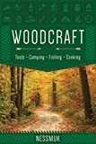 Woodcraft: A Guide to Camping and Survival