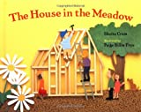 The House in the Meadow, Shutta Crum, 0807533939