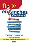 No te enganches: #Todopasa (Spanish Edition)