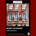 Merry Go Round | Wendy Kesselman