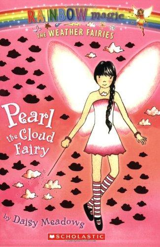 Pearl The Cloud Fairy (Rainbow Magic, #10; Weather Fairies, #3)