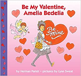 Amazon.com: Be My Valentine, Amelia Bedelia (9780060518868): Herman Parish,  Lynn Sweat: Books