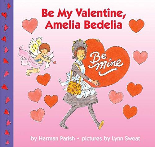Be My Valentine, Amelia Bedelia pdf