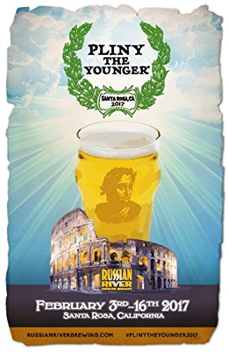 Triple Ale - Pliny the Younger - Limited Edition 2017 Poster - Russian River Brewing Company - Triple IPA