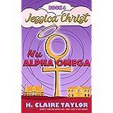 Nu Alpha Omega (Jessica Christ Book 4)