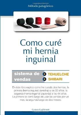 Como curé mi hernia inguinal (ebook formato PDF): Amazon.es ...