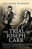 "The Trial of Joseph Carr: A case file from ""The Redacted Sherlock Holmes"""