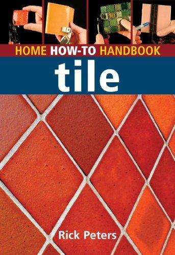 Home How-To Handbook: Tile (Home How-to Handbooks)