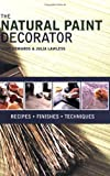 The Natural Paint Decorator, Lynn Edwards and Julia Lawless, 1856267067