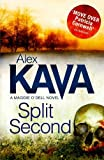Front cover for the book Split Second by Alex Kava