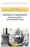 img - for Conscience et repr sentation: Introduction aux th ories repr sentationnelles de l'esprit (Analyse Et Philosophie) (French Edition) book / textbook / text book