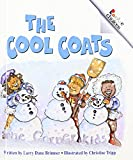 img - for The Cool Coats (Turtleback School & Library Binding Edition) (Rookie Choices (Sagebrush)) book / textbook / text book