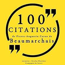 100 citations de Pierre-Augustin Caron de Beaumarchais   Livre audio Auteur(s) : Pierre-Augustin Caron de Beaumarchais Narrateur(s) : Nicolas Planchais