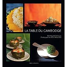 La table du Cambodge: Livre de cuisine (MAGELLAN ET COM) (French Edition)