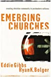 img - for Emerging Churches: Creating Christian Communities in Postmodern Cultures book / textbook / text book