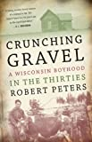 Crunching Gravel, Robert Peters, 0299141004
