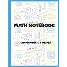 """Math Notebook: 1/2"""" Squared Graphing Paper , 2 Square per inch: Graph,Grid ,write drawing note ,Math Diary Worksheet Composition,Large Size 8.5x11 inches, 100 pages (Graph Paper) (Volume 8)"""