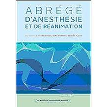 ABRÉGÉ D'ANESTHÉSIE ET DE RÉANIMATION