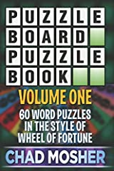 Puzzleboard Puzzle Book: Volume One: 60 Word Puzzles in the Style of Wheel of Fortune Paperback