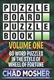 Download Puzzleboard Puzzle Book: Volume One: 60 Word Puzzles in the Style of Wheel of Fortune in PDF ePUB Free Online