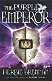 The Purple Emperor: Faerie Wars II (The Faerie Wars Chronicles)